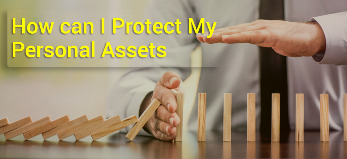 Protect my Personal Assets