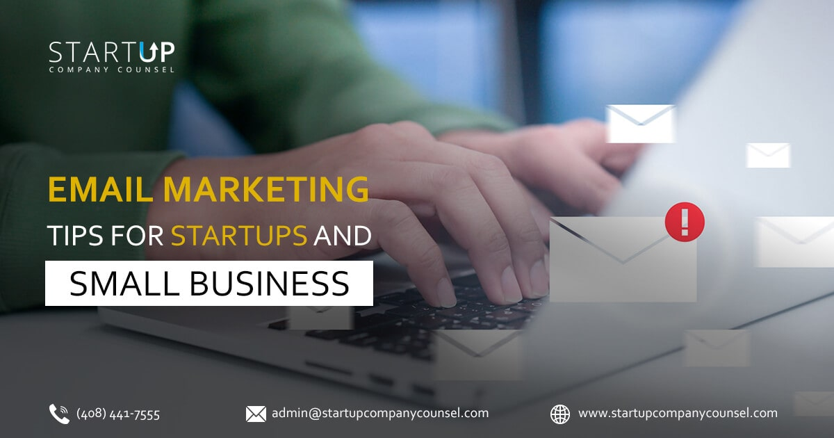 Email Marketing Tips for Startups and Small Business