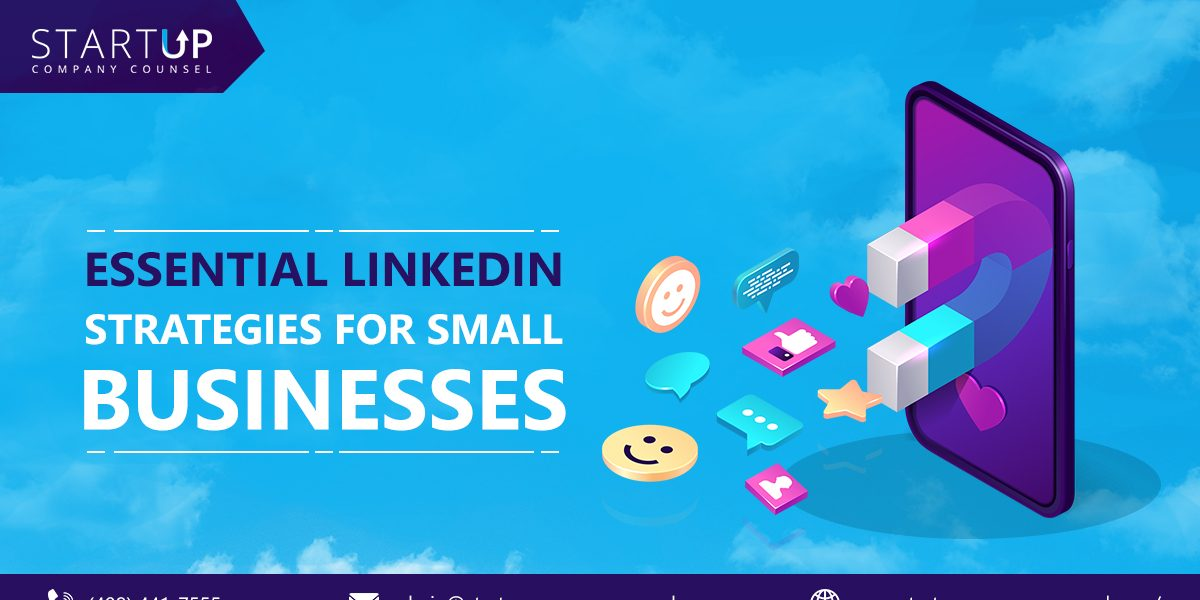 Essential LinkedIn Strategies for Small Businesses
