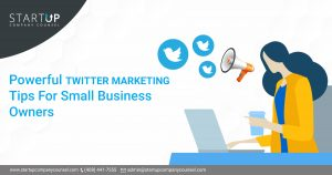 Powerful Twitter Marketing Tips For Small Business Owners