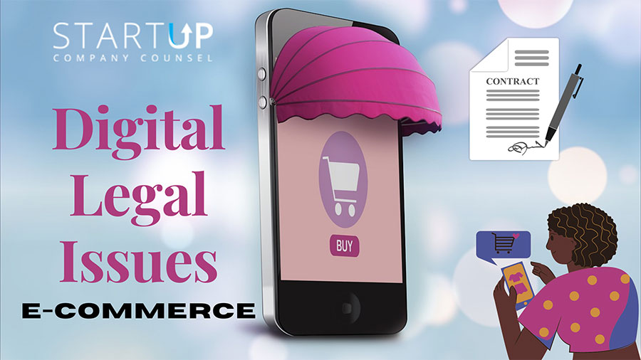 ecommerce startup digital legal issues